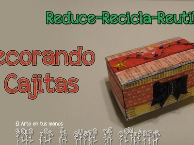Decorando Caja de Te ::Recycle::