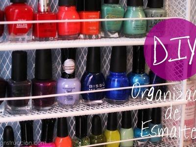DIY: Organizador de Esmaltes (fácil y rápido)