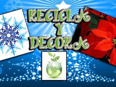 DIY ✄RECICLANDO ◘ decoraciones para navidad ◘