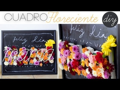 DIY REGALO PARA MAMA - CUADRO FLORECIENTE - ARREGLO FLORAL - DIA DE LAS MADRES