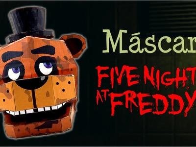 Máscara de Freddy Fazbear de FNAF, cómo se hace