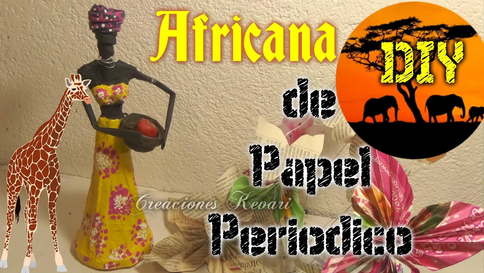 Africana hecha con Papel Periódico DIY Reciclaje.African with news paper