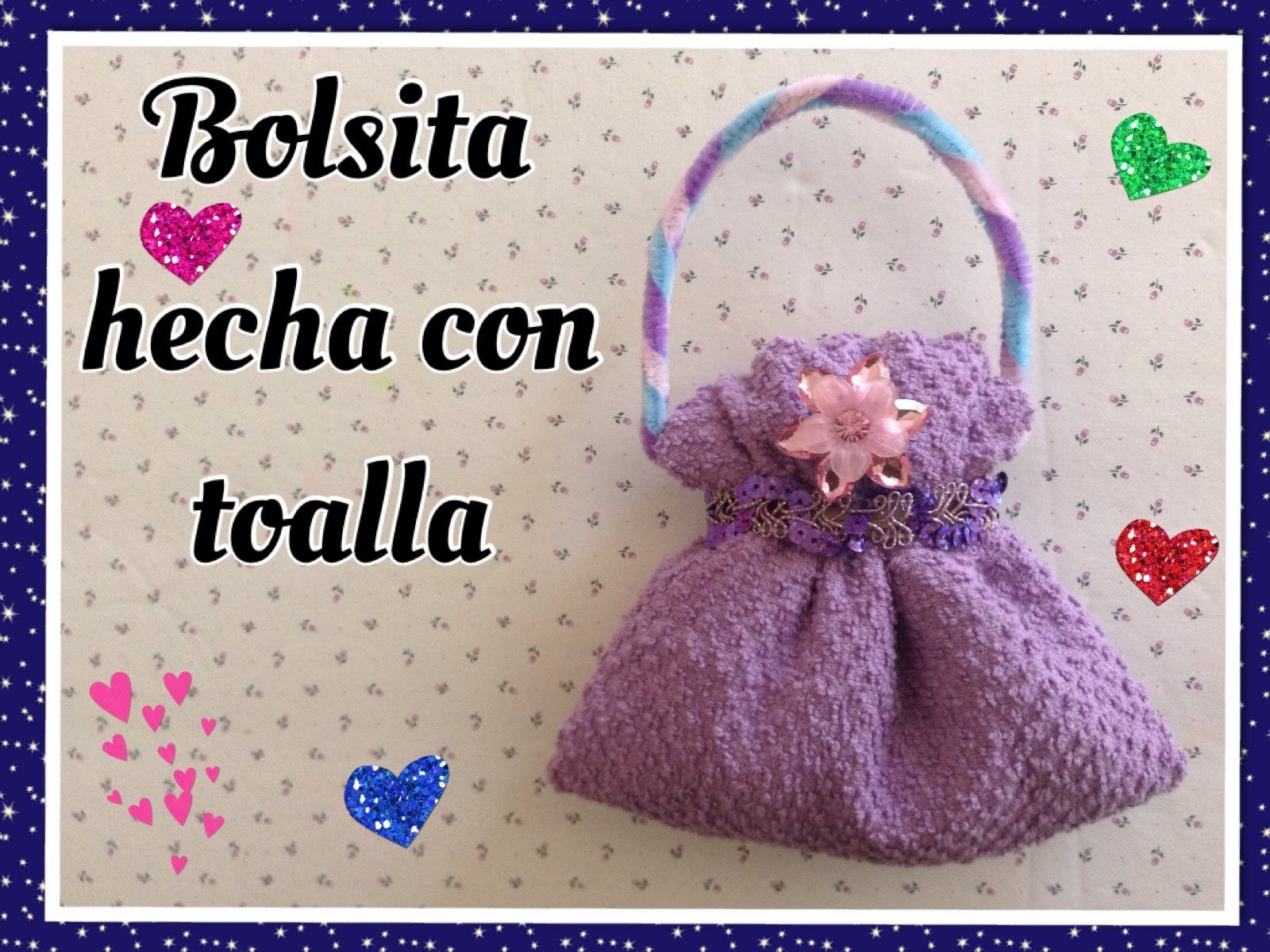BOLSITA HECHA CON UNA TOALLITA FACIAL .- HANDBAG MADE WITH WASHCLOTH.