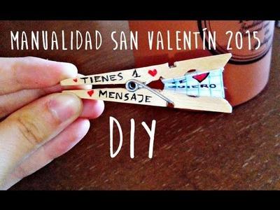 Manualidad ♥ Mensaje de amor ♥ DIY en una pinza SUPERFÁCIL