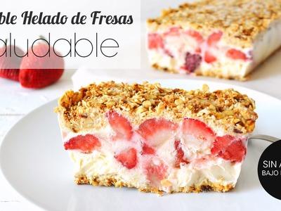 Postres Saludables SIN HORNO: Crumble Helado de Yogurt y Fresas
