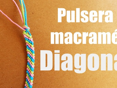 Pulsera Macrame: Diagonal. Pulseras de hilo