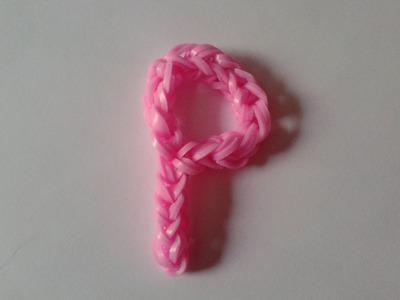 ♥ Tutorial: letra P hecha con gomitas (sin telar)  ♥