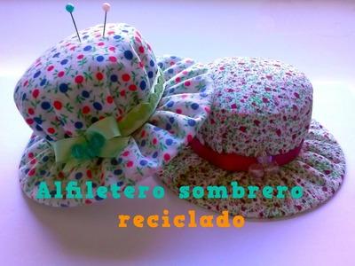 Alfiletero sombrero reciclado