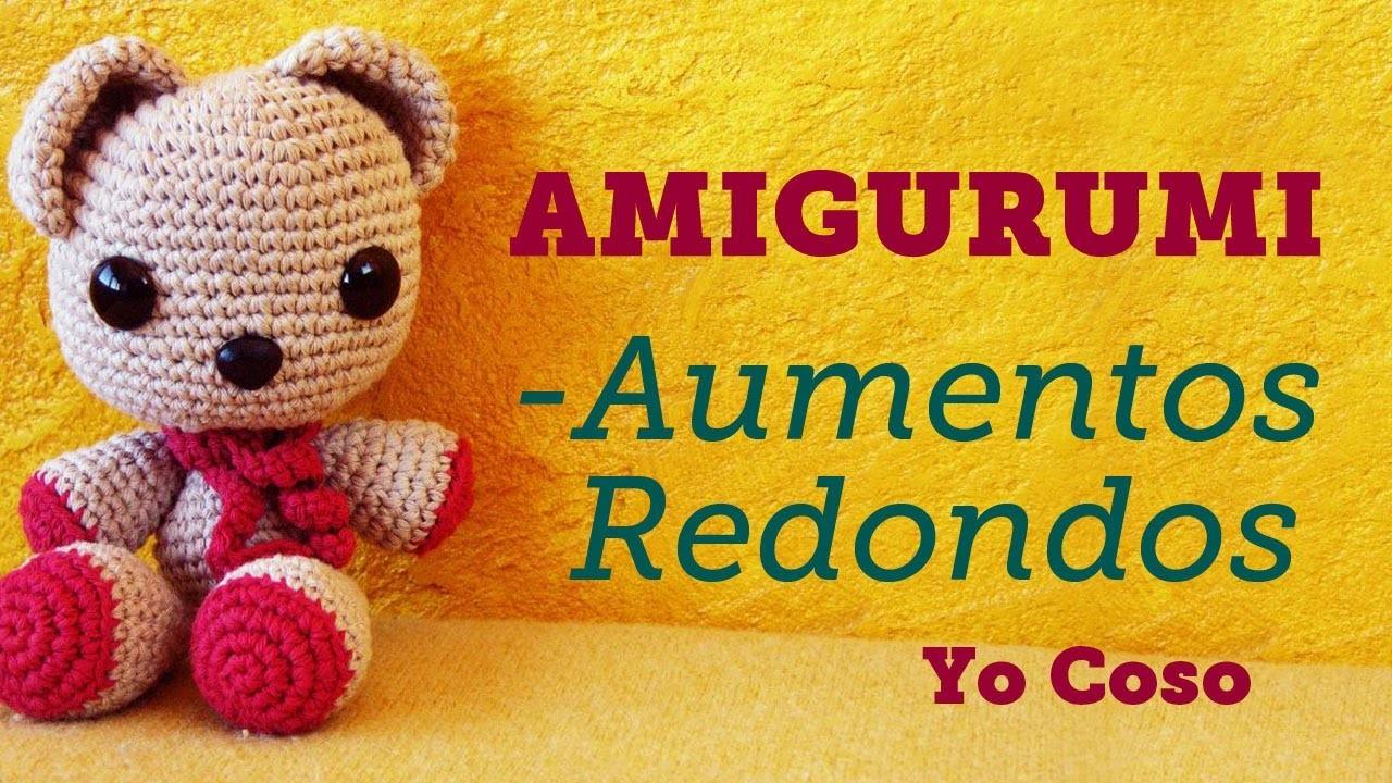 Amigurumi: Tejer Aumentos en Redondo - Bichus
