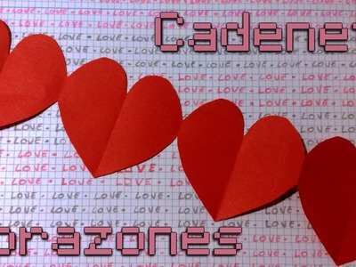Cadeneta de corazones - Guirnalda