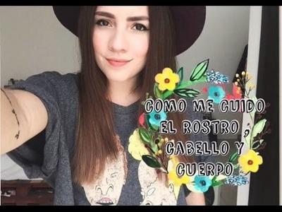 COMO ME CUIDO EL ROSTRO,CABELLO Y CUERPO