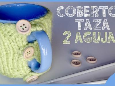 DIY COBERTOR TAZA 2 AGUJAS ♥ Qué cositas