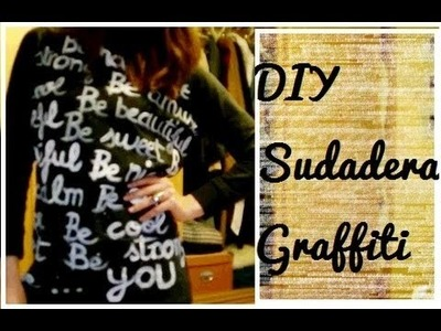 DIY: Sudadera Graffiti