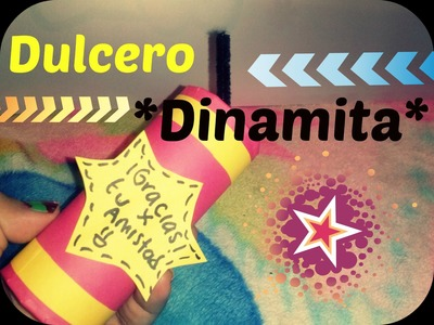 Dulcero Dinámita. Craft And Color