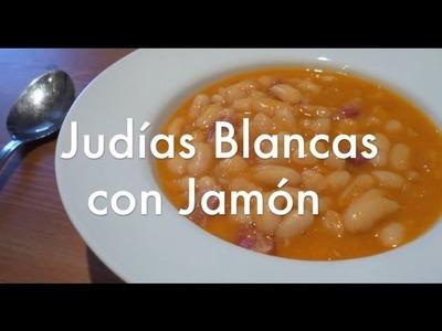 Judías blancas con jamón - Recetas de cocina fáciles