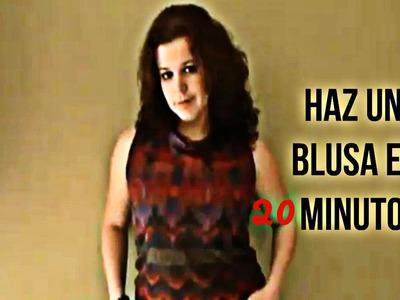 Como Hacer Una Blusa En 20 Minutos