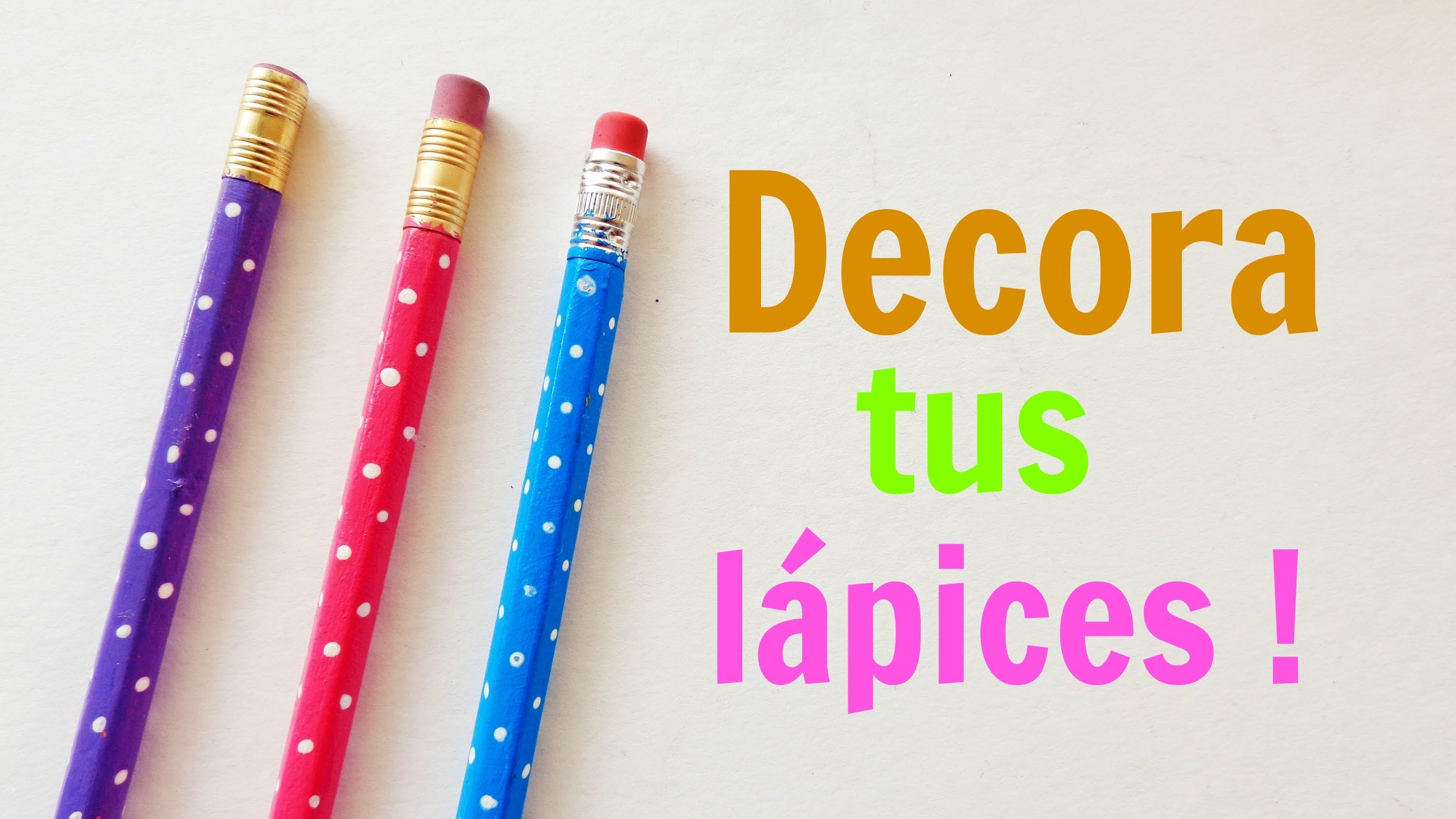 Decora tus lápices {SUPER FACIL}. BackTwoSchool