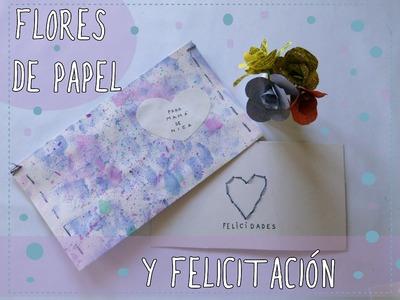Flores de papel y felicitación (Regalos fáciles para el día de la madre)