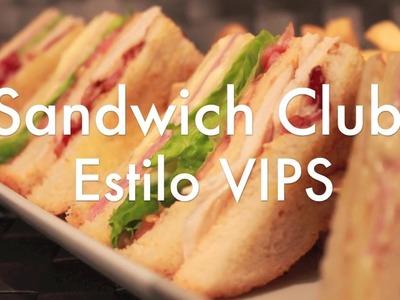 Sandwich Club estilo VIPS ( CON POLLO ) - Recetas de Cocina