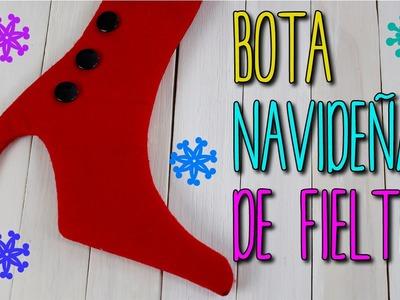 Bota navideña con Fieltro - Manualidades para Navidad - Colab con Ellie  - DIY