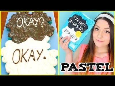 "¡Haz un pastel de ""Okay"" de Bajo la misma estrella! - Raiza Revelles"