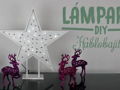 Cómo hacer una lámpara en forma de estrella. Especial para Navidad - hablobajito
