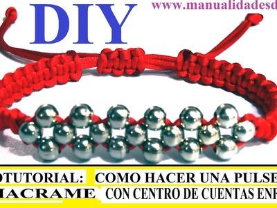 COMO HACER UNA PULSERA DE MACRAME Y CENTRO DE CUENTAS ENFILADAS CON TECNICA DE CRUZADO. TUTORIAL DIY
