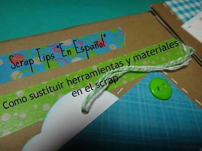 Como sustituir herramientas y materiales en el Scrap