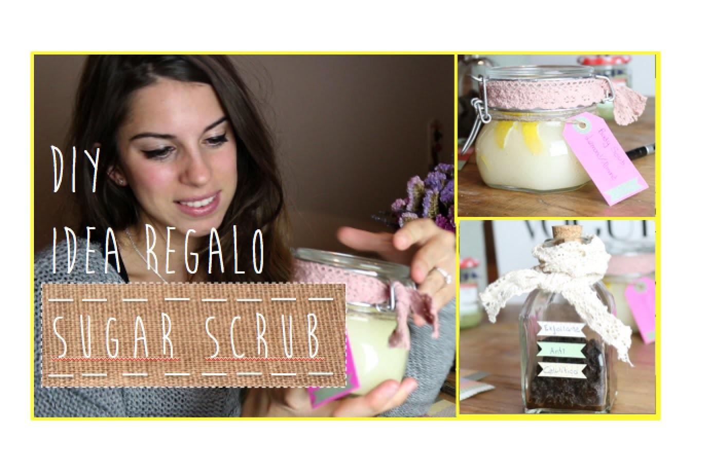 D·I·Y Sugar Scrub   Exfoliantes caseros   Idea regalo