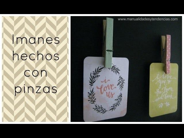 DIY:Imanes con pinzas. Clothespin magnet