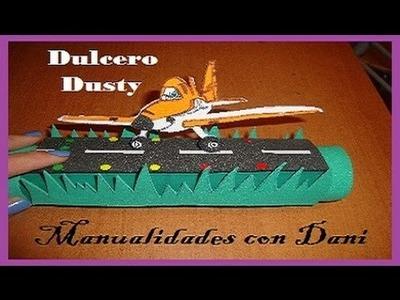 Dulcero de DUSTY el Avioncito. Muy original
