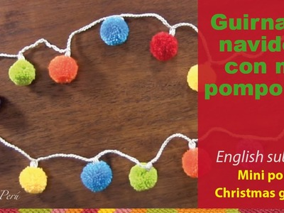 Guirnalda de bolitas de Navidad (mini pompones). Christmas bulbs garland or wreath (with pom-poms)