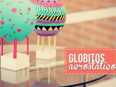 Haz mini globos aerostáticos, súper fácil!