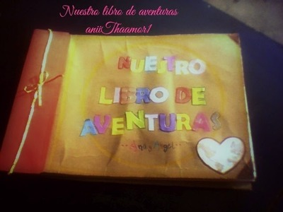 """""""LIBRO DE AVENTURAS"""" inspirado en la pelicula UP"""