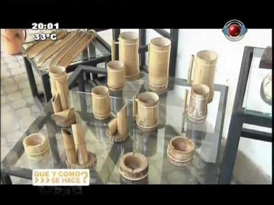 QUE Y COMO SE HACE? - Artesanía en TACUARA - Areguá (Programa N° 74)