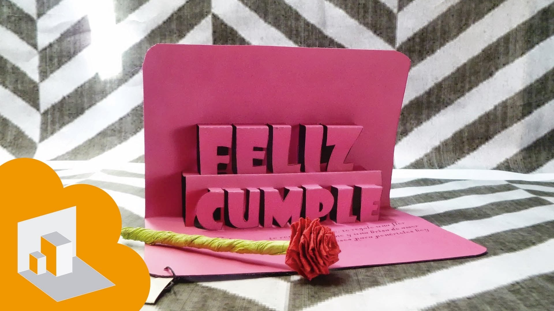 Tarjeta pop-up - 3D ( feliz cumple ). happy Birthday
