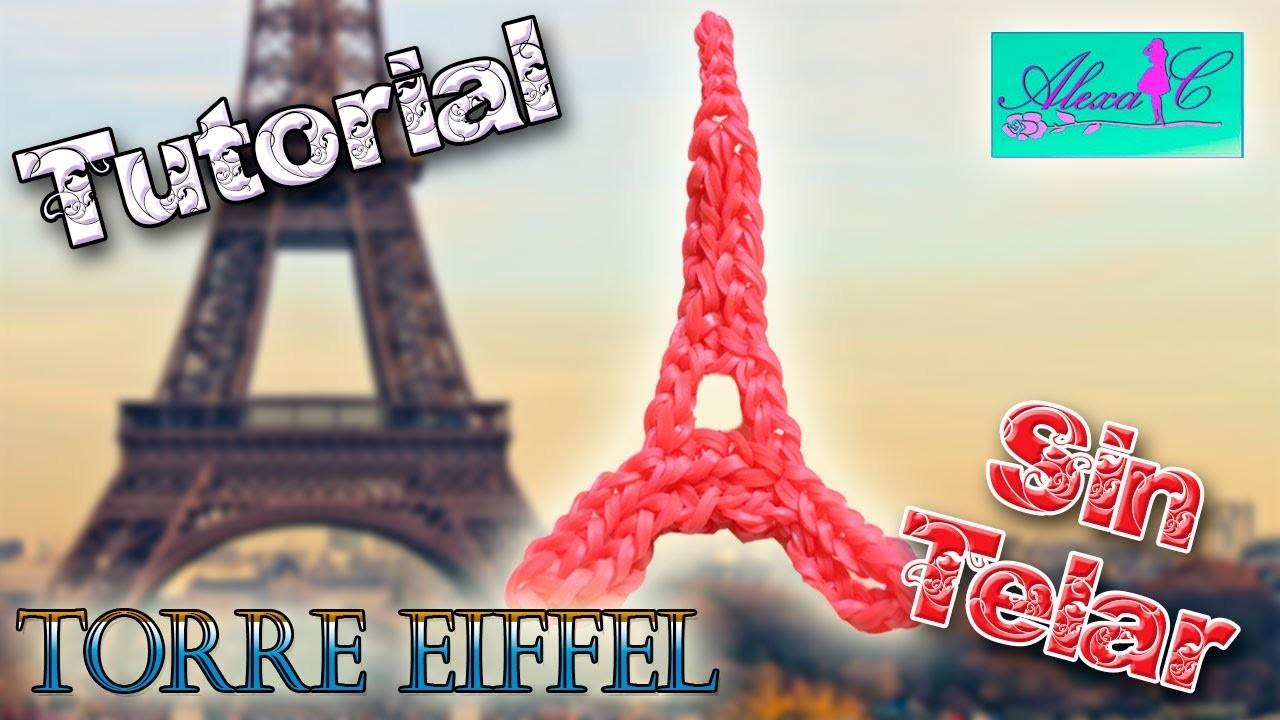 ♥ Tutorial: Torre Eiffel de gomitas (sin telar) ♥