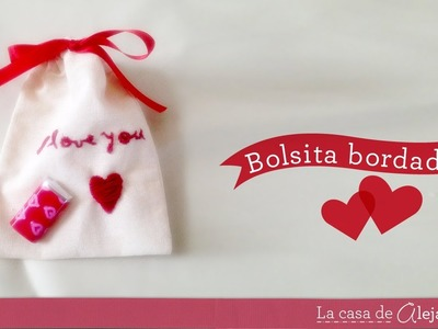 Bolsita bordada DIY  Fabric bag embroidered