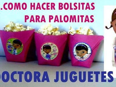 COMO HACER BOLSITAS PARA PALOMITAS DOCTORA JUGUETES