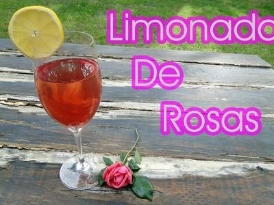 Como hacer Limonada de rosas y Miel de rosas