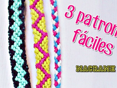 ➣ Como se lee un patrón + 3 pulseras fáciles  ● Macrame ●