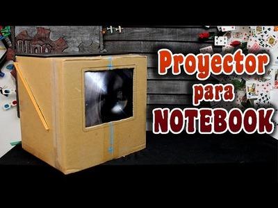 Proyector casero para notebook