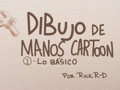 Tutorial Como dibujar manos cartoon básicas por Rick R-D
