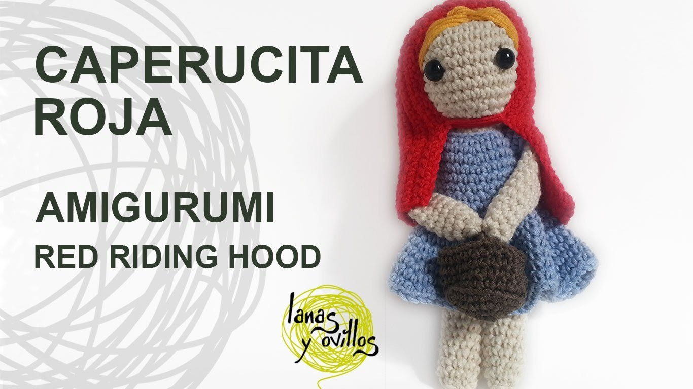 Tutorial Caperucita Amigurumi Red Riding Hood (English subtitles)