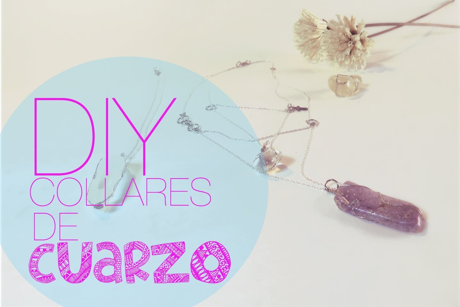DIY | Collares de Cuarzo | Quartz Necklace ♡ JustLiveAlicia