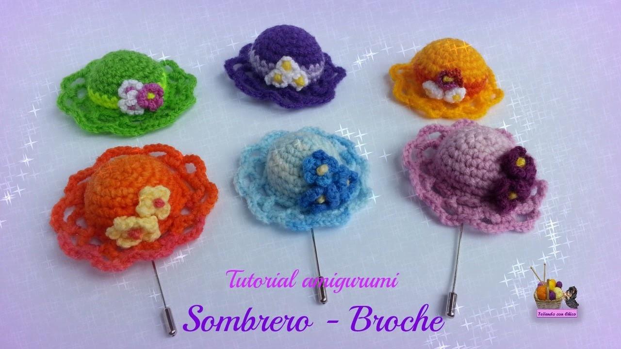 Tutorial amigurumi - Sombrero (broche)