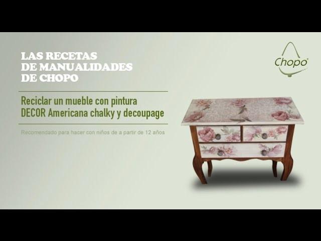 Tutorial: Reciclar un mueble con pintura DECOR Americana chalky y decoupage