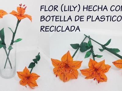 MANUALIDADES CON RECICLAJE- FLORES (LILY) HECHA CON BOTELLA DE PLASTICO