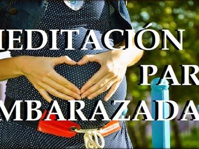 MEDITACIÓN para embarazadas.