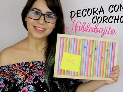REGRESO A CLASES DIY Ideas para decorar tus notas con cuadros de Corcho - Hablobajito